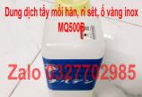 Sỉ lẻ chất tẩy mối hàn inox narden mq500B