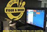 Bán Máy POS tính tiền màn hình cảm ứng cho Quán ĂN