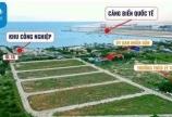 Đất nền KCN kinh tế biển - giải pháp đầu tư thông minh trong mùa dịch
